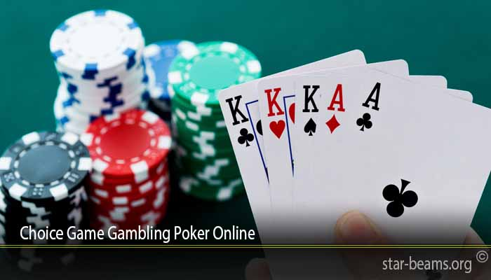 Choice Game Gambling Poker Online